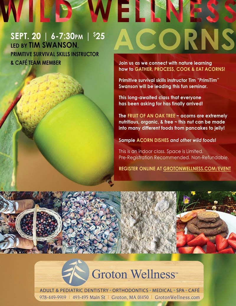 Wild wellness process cook eat acorns groton wellness this is an indoor class space is limited pre registration recommended non refundable forumfinder Images